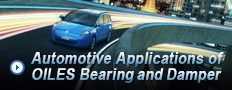 Applications of OILES Bearing and Damper